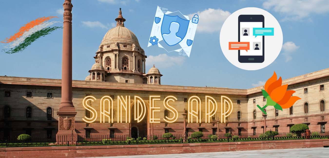 SANDES APP BY GOVERNMENT OF INDIA